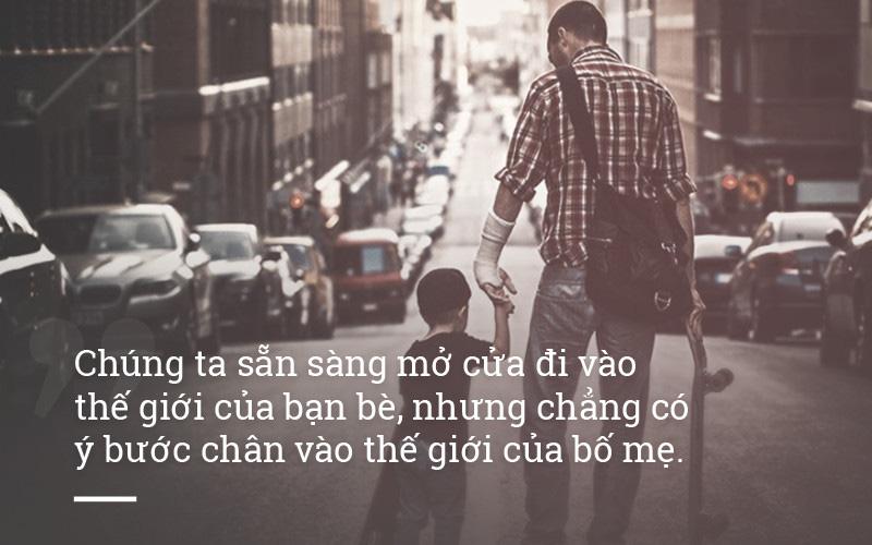 Bố mẹ cũng có lúc buồn và gục ngã đấy, chỉ là bạn không tâm sự và lắng nghe thôi
