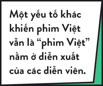 Nếu phim Việt chỉ có hài nhảm và hành động tỏ ra nguy hiểm, thì xin phép ủng hộ phim nước ngoài! - Ảnh 6.