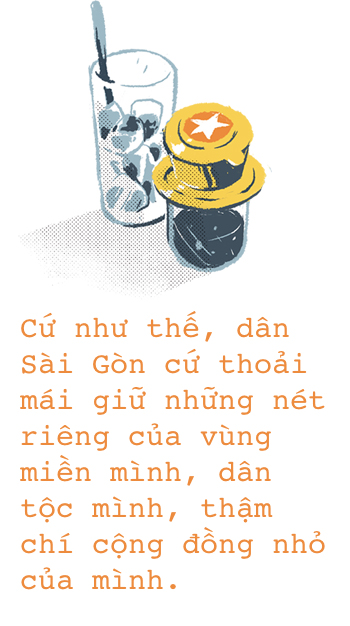 Sống ở Sài Gòn, chẳng ai bận dòm ngó đánh giá nhau, người ta chỉ cần chơi được - Ảnh 6.