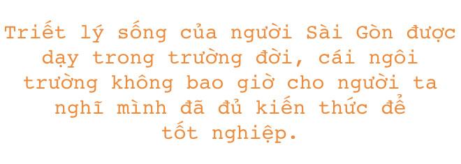 Sống ở Sài Gòn, chẳng ai bận dòm ngó đánh giá nhau, người ta chỉ cần chơi được - Ảnh 8.