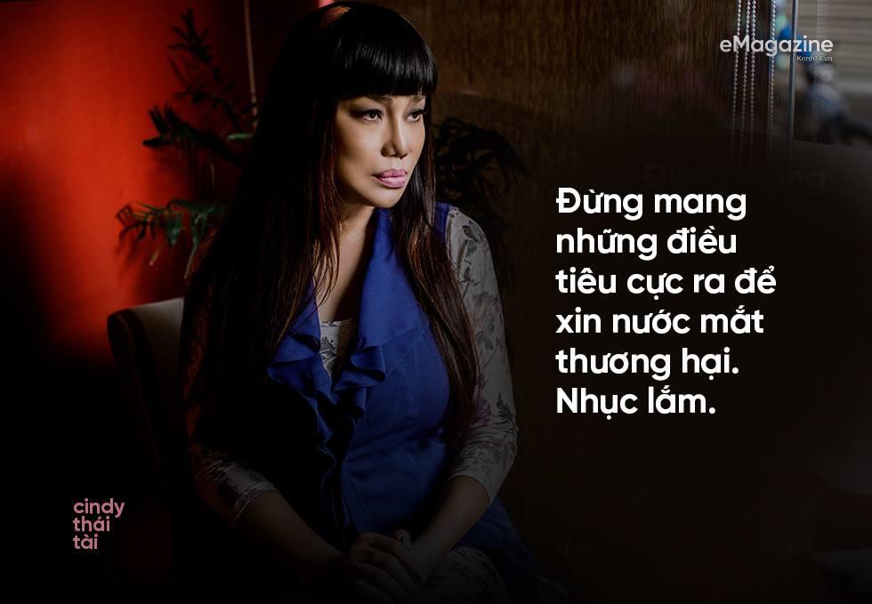 Cindy Thái Tài: Đừng mang những điều tiêu cực ra để xin lòng thương hại, nhục lắm! - Ảnh 15.