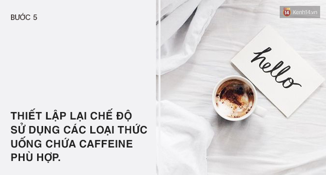Hội nghiện cafe muốn dứt thì mau thức hiện theo 5 bước sau - Ảnh 5.