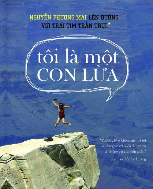 Những cuốn sách truyền cảm hứng du lịch bụi mà bạn nhất-định-nên-đọc - Ảnh 1.