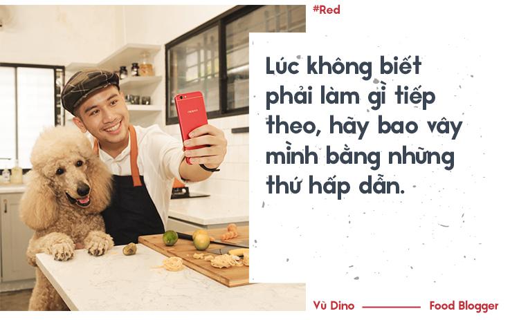 Vũ Dino: Kể cả có thể chết đói vì hết tiền vẫn quyết tâm bỏ việc văn phòng theo đuổi đam mê nấu ăn - Ảnh 9.