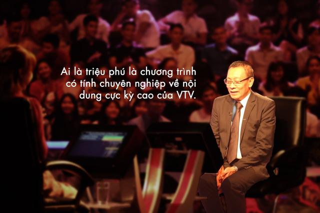 Nhà báo Lại Văn Sâm: Với Ai là triệu phú, tôi là triệu phú cả nghĩa đen lẫn nghĩa bóng - Ảnh 5.