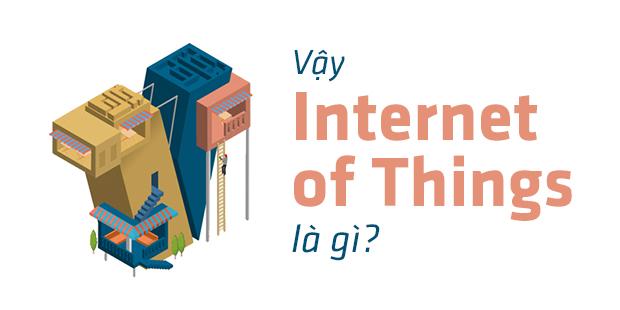 Internet of Things: Kỷ nguyên tương lai khi kể cả một mớ rau cũng được lắp cảm biến! - Ảnh 1.
