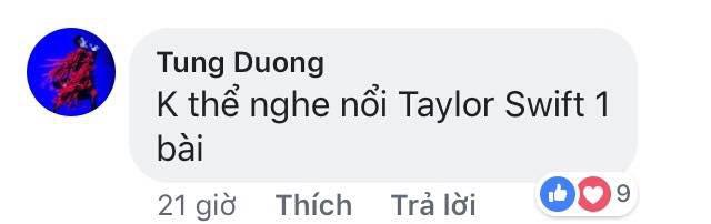 Tùng Dương: Nhạc của Taylor Swift không thể nghe nổi một bài - Ảnh 2.