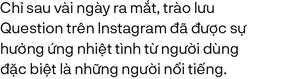 """""""Hỏi đáp trên Instagram - Trào lưu giúp giới trẻ thoả sức tâm sự để gắn kết nhau hơn - Ảnh 3."""