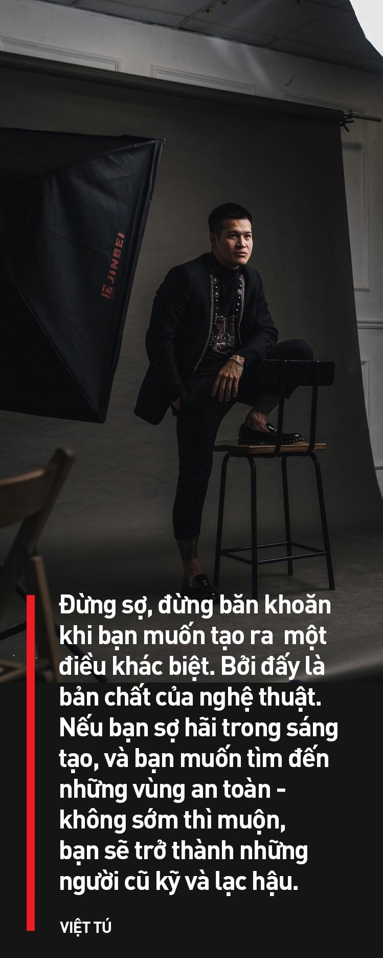 Đạo diễn Việt Tú: Ở Việt Nam, đa phần nghệ sĩ chưa biết quý trọng chất xám, và điều đấy khiến họ vất vả - Ảnh 6.