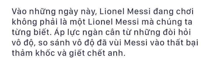 Không có vinh quang cho Messi, bởi anh không đổ máu vì nó - Ảnh 1.