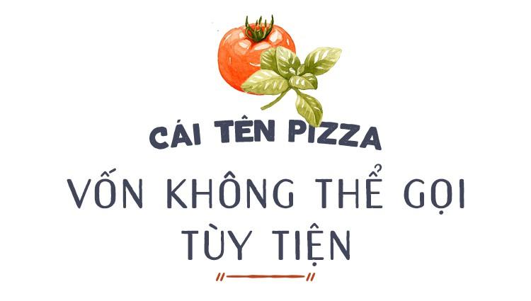 """Dù thế giới có đảo điên, người Ý vẫn chỉ có một """"Pizza"""" - thứ pizza được nướng từ lò củi - Ảnh 2."""