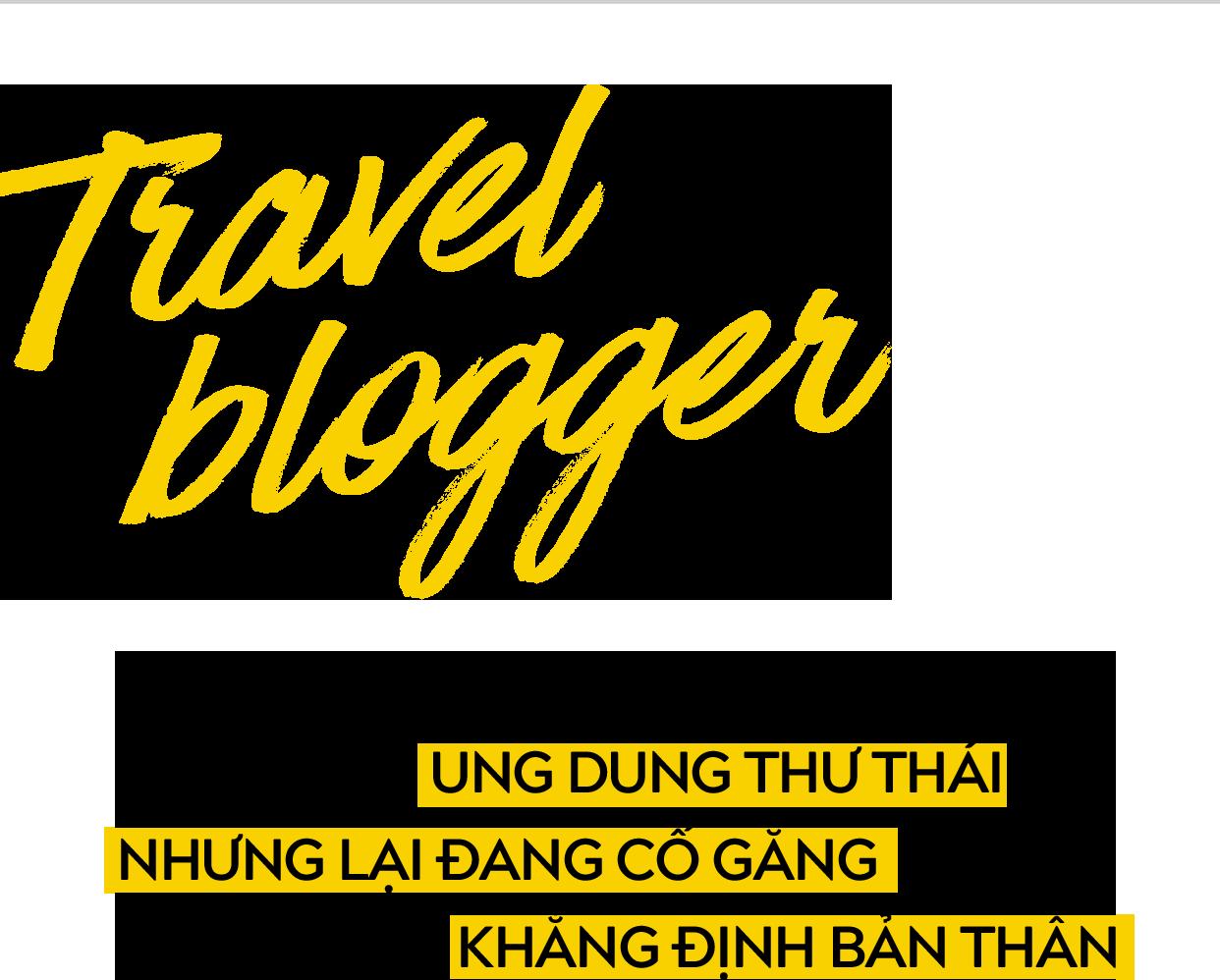 Travel blogger thế hệ 2.0: Chưa bao giờ người trẻ Việt đi nhiều và chất như vậy! - Ảnh 6.