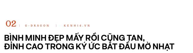"""Sự trở lại của """"ông hoàng Kpop"""" G-Dragon: Ngai vàng YG sắp có chủ nhân, nhưng kịch bản nào cho một huyền thoại vực dậy địa ngục Kbiz đen tối? - Ảnh 4."""