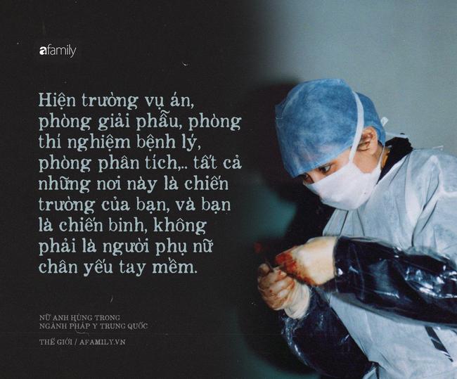 Nữ bác sĩ pháp y xinh đẹp nhất Trung Quốc: Phá bỏ định kiến giới tính trong công việc, bất chấp mọi hoàn cảnh để đưa sự thật ra ánh sáng - ảnh 2