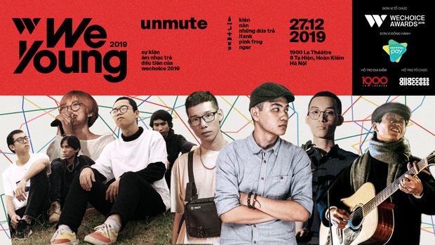 WeYoung: /unmute/ tại Hà Nội: Mạch nước ngầm Indie tự do bay nhảy trong thế giới riêng của mình - Ảnh 1.