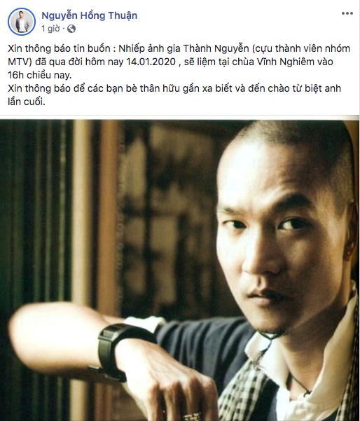 Nguyễn Hồng Thuận và bạn bè nghệ sĩ đau buồn khi hay tin cựu thành viên nhóm MTV qua đời ở tuổi 49 - ảnh 1