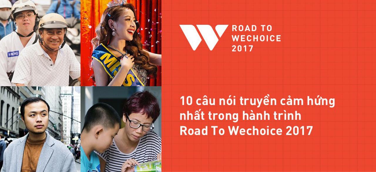 Chặng đường Road to WeChoice 2017: Sống lạc quan cũng là cách tiếp thêm cho mình cảm hứng mỗi ngày