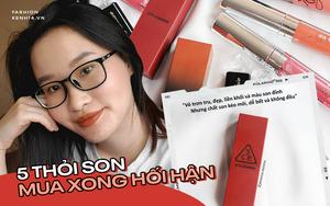 Nàng blogger Việt chỉ ra 5 thỏi son mua xong là hối hận, nếu định mua tự thưởng hay làm quà 20/10 thì bạn nên cân nhắc