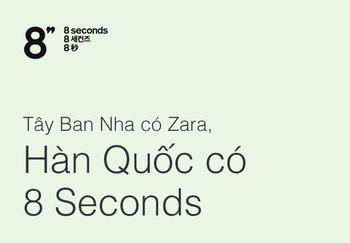 Tây Ban Nha có Zara, Hàn Quốc có 8 Seconds - Ảnh 1.