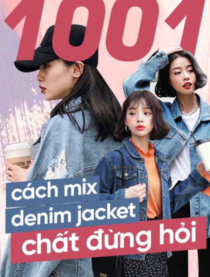 Học ngay 1001 kiểu phối đồ với áo khoác denim cho ngày trời se lạnh