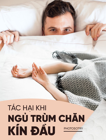 Không phải ai cũng biết trùm chăn kín đầu khi ngủ ảnh hưởng xấu tới sức khoẻ như thế nào