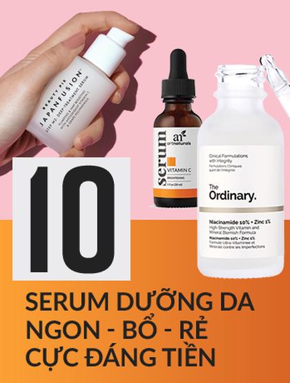 Mách bạn 10 loại serum dưỡng da này, giá chỉ dưới 500k nhưng hiệu quả thì cực kì đáng nể