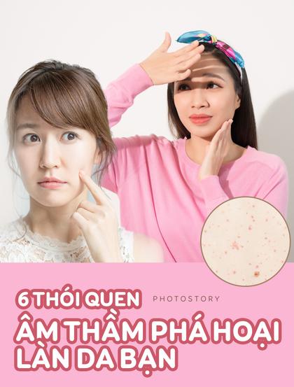 Hãy cẩn thận với những thói quen âm thầm làm tổn hại làn da của bạn