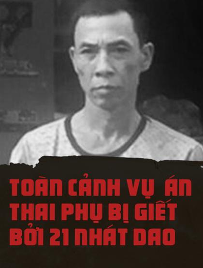 Toàn cảnh vụ án người phụ nữ mang thai 5 tháng bị giết bởi 21 nhát dao ở Hà Nội