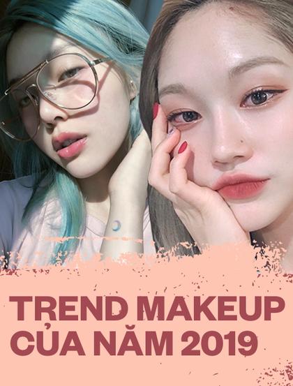Cập nhật ngay những xu hướng makeup của năm nay để không bị lỗi thời các nàng nhé