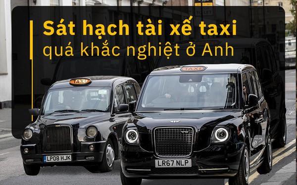 London: Trở thành tài xế taxi khó khăn như thể đi thi đại học