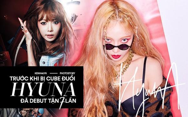 Kẻ ăn không hết người lần chẳng ra: Sự thật HyunA đã debut tận 7 lần rồi!