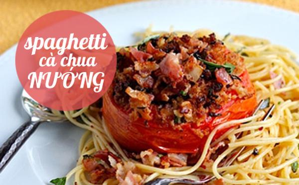 Thực đơn mì spaghetti hấp dẫn dễ ghiền cho ngày chán cơm