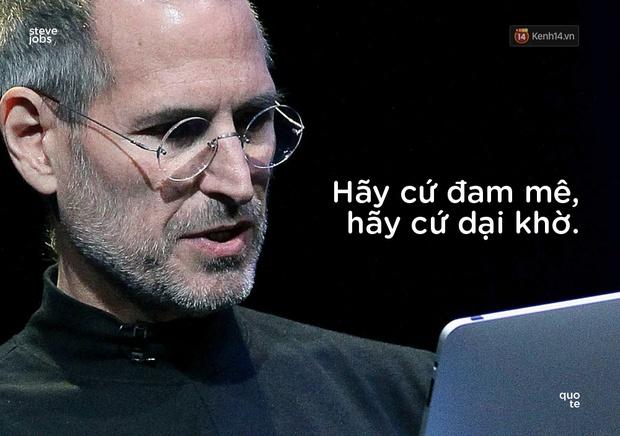 10 câu châm ngôn truyền cảm hứng của Steve Jobs khiến bạn muốn thay đổi bản thân ngay lập tức - Ảnh 8.