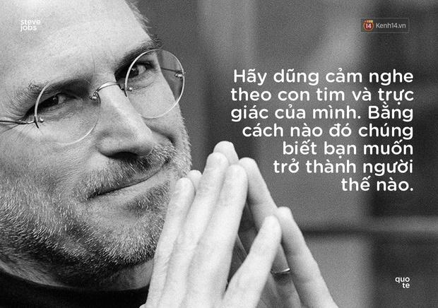 10 câu châm ngôn truyền cảm hứng của Steve Jobs khiến bạn muốn thay đổi bản thân ngay lập tức - Ảnh 9.