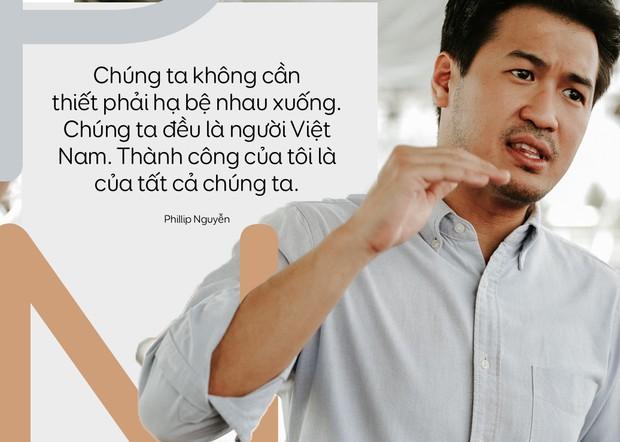 Phillip Nguyễn: Chúng ta đều là người Việt Nam, không cần thiết phải hạ bệ nhau. Thành công của tôi là của tất cả chúng ta - Ảnh 8.