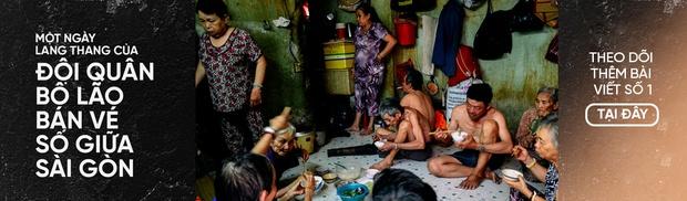 Người già bán vé số tại Sài Gòn: Những phận người bị bỏ quên - Ảnh 16.