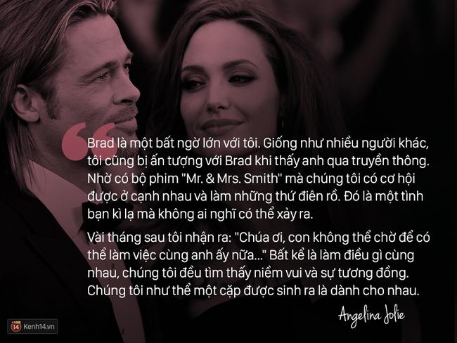 12 năm qua, Angelina đã luôn nói về Brad: 'Anh ấy không chỉ là tình yêu, anh ấy là mái ấm'