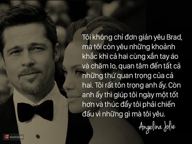 Trước khi ly hôn, Angelina Jolie từng nói về Brad Pitt: Chúng tôi như thể một cặp sinh ra là dành cho nhau - Ảnh 6.