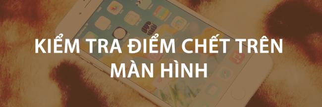 Những điều nhất định phải làm khi chọn mua iPhone cũ - Ảnh 7.
