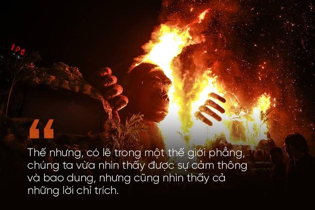 Từ vụ cháy phim Kong: Ngừng chỉ trích và dựng chuyện, thay vào đó hãy chia sẻ và cảm thông... - Ảnh 1.