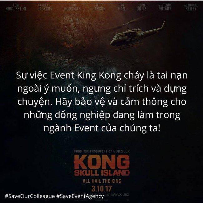 Từ vụ cháy phim Kong: Ngừng chỉ trích và dựng chuyện, thay vào đó hãy chia sẻ và cảm thông... - Ảnh 7.