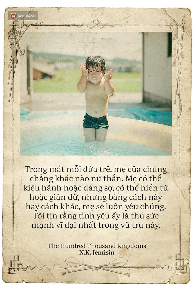 Ngày của mẹ, hãy đọc những trích dẫn cảm động này rồi về nhà và ôm mẹ ngay một cái! - Ảnh 15.