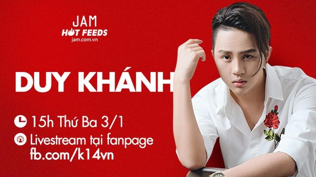 Duy Khánh sẽ trực tiếp trả lời mọi thắc mắc của bạn tại JAM vào 15h ngày mai - 3/1/2017! - ảnh 10