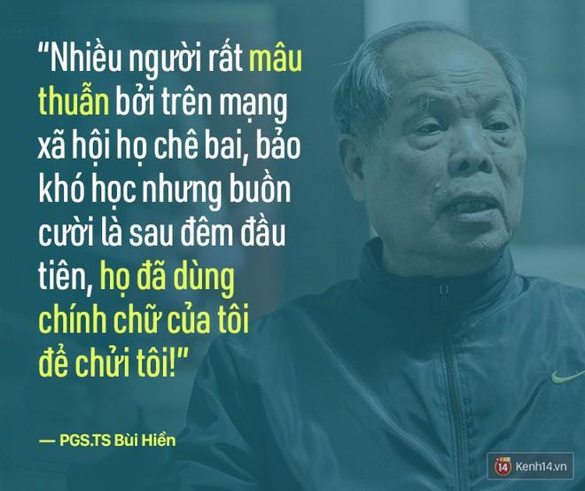 PGS.TS Bùi Hiền nói về đề xuất cải tiến tiếng Việt bị ném đá: Họ dùng chính chữ của tôi để chửi tôi, chứng tỏ chữ này rất nhạy, rất nhanh vào đầu! - Ảnh 11.