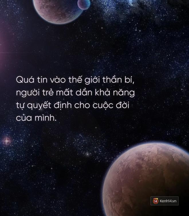 Giới trẻ cuồng bói toán, chiêm tinh: Khi lỗi không thuộc về các vì sao - Ảnh 7.
