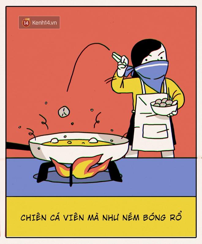 Đây chính xác là những gì sẽ diễn ra khi con gái không biết nấu ăn vào bếp - Ảnh 9.