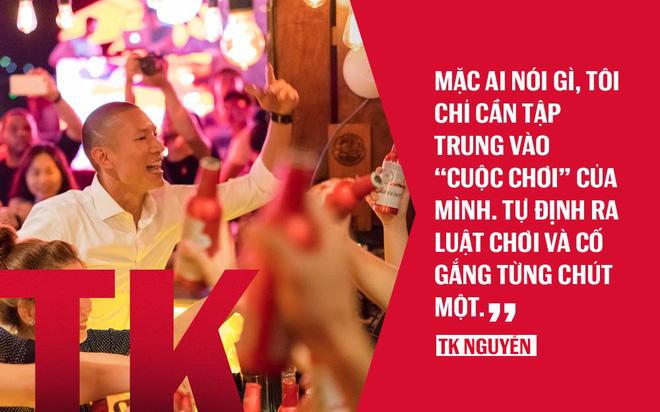 TK Nguyễn: Khi cuộc sống trở nên thoải mái, đó chính là thời điểm để… từ bỏ - Ảnh 1.