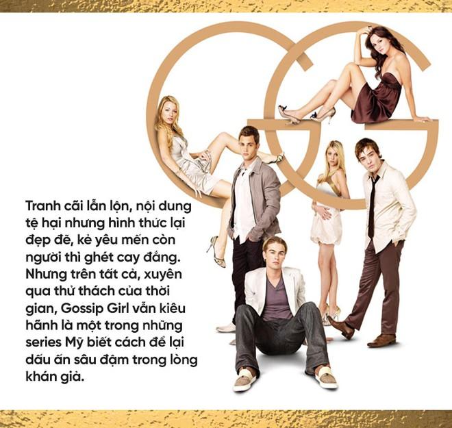 Gossip Girl: Khi cuộc sống thị phi vương giả của giới con nhà giàu nước Mỹ làm cả thế giới phải rung động - Ảnh 14.