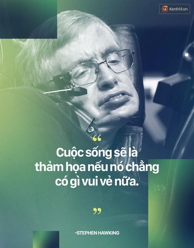 Stephen Hawking và những câu nói thể hiện suy nghĩ của một vị thiên tài - ảnh 2