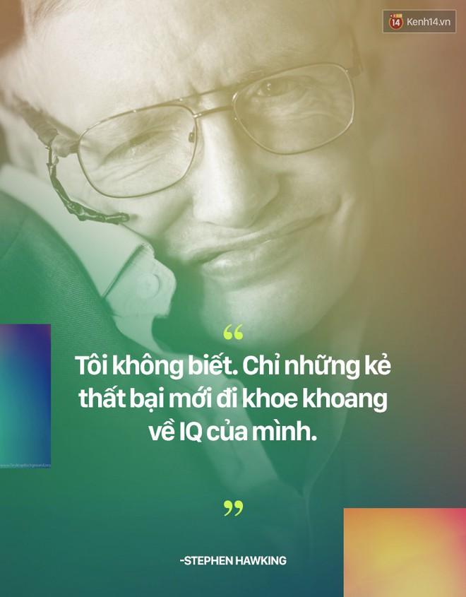Stephen Hawking và những câu nói thể hiện suy nghĩ của một vị thiên tài - ảnh 5